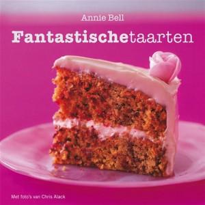 Fantastische taarten, Annie Bell